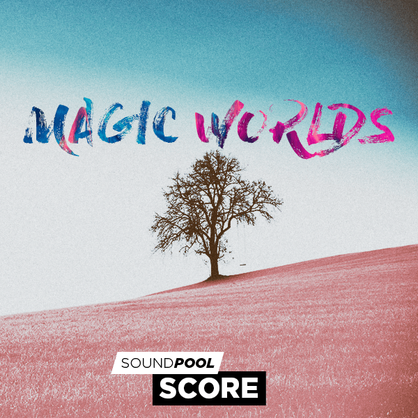 Soundpool Score - Magic Worlds