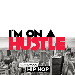 Hip Hop - I'm on a Hustle