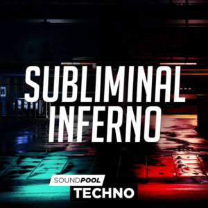 Techno - Subliminal Inferno