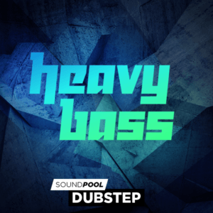 Dubstep - Heavy Bass