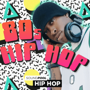 Soundpool: 80s – Hip Hop