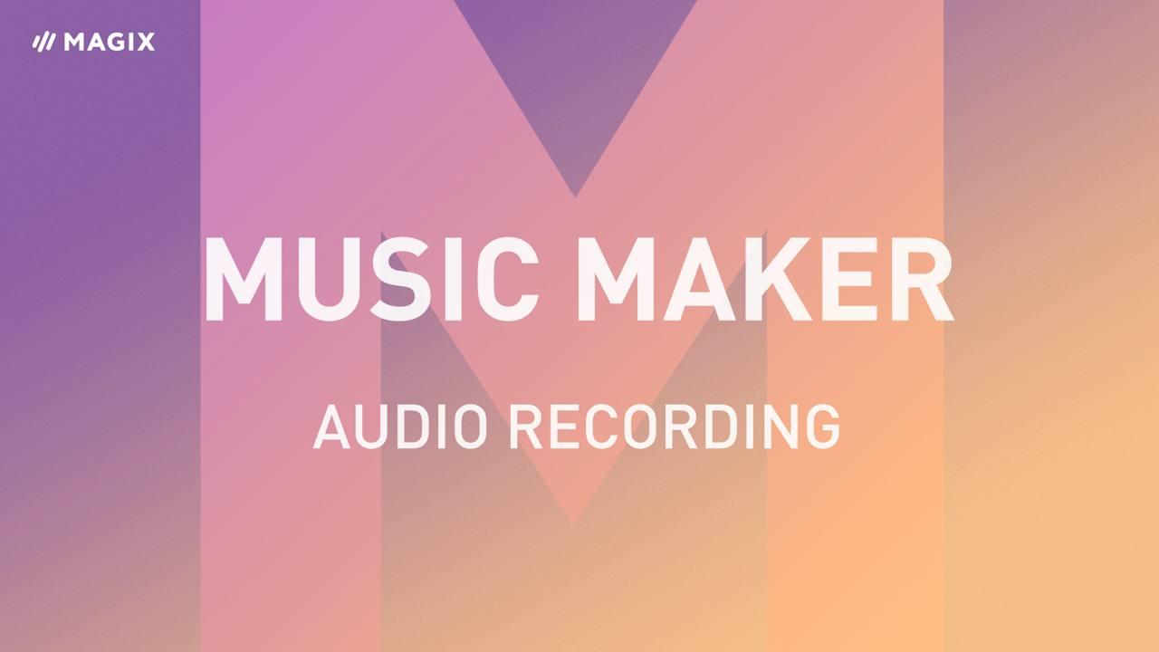 MAGIX Music Maker – Tutorials