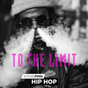 Soundpool Hip Hop – To The Limit