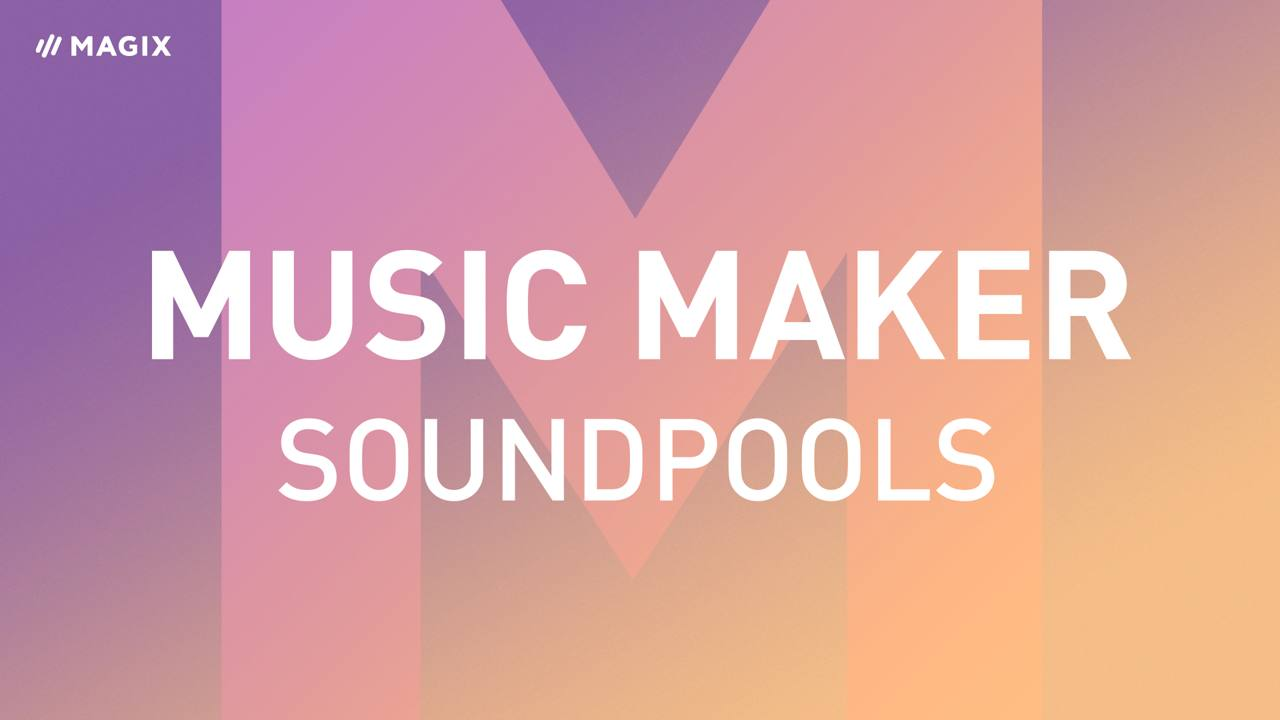Soundpools im Music Maker