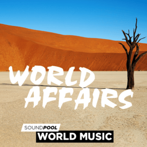 World Music - World Affairs