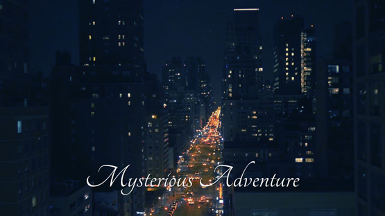 Mysterious Adventure
